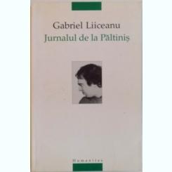 JURNALUL DE LA PALTINIS, UN MODEL PAIDEIC IN CULTURA UMANISTA, CU UN ADAOS DIN 1996 DE GABRIEL LIICEANU, 2005