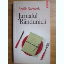 JURNALUL RANDUNICII - AMELIE NOTHOMB