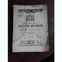 JUSTITIA BRITANICA - SIR MAURICE SHELDON AMOS K.C., TRADUCEREA SI CUVANT INAINTE DE RADU ALEXANDRU FLORESCU