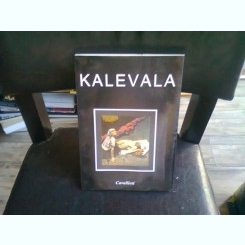KALEVALA - TRADUCERE DE BARBU BREZIANU