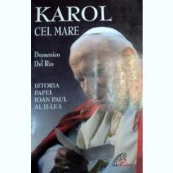 KAROL CEL MARE ISTORIA PAPEI IOAN AL II-LEA 2003-DOMENICO DEL RIO