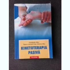 KINETOTERAPIA PASIVA-CONSTANTIN ALBU SI ALTII