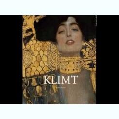 KLIMT. LEBEN UND WERK - GILLES NERET  (ALBUM IN LIMBA GERMANA)
