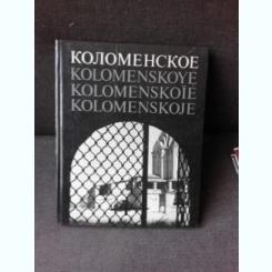 KOLOMENSKOYE, ALBUM FOTO  (FOSTA PROPRIETATE REGALA)