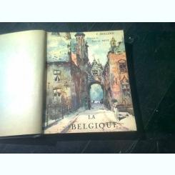 LA BELGIQUE - C. HOLLAND  (TEXT IN LIMBA FRANCEZA)