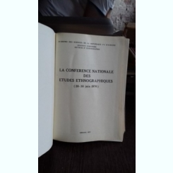 LA CONFERENCE NATIONALE DES ETUDES ETHNOGRAPHIQUES 1976  (CONFERINTA NATIONALA DE STUDII ETNOGRAFICE)