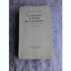LA CONNAISSANCE DE L'ENFANT PAR LA PSYCHANALYSE - S. LEBOVICI  (CARTE IN LIMBA FRANCEZA)