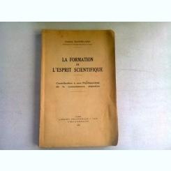 LA FORMATION DE L'ESPRIT SCIENTIFIQUE - GASTON BACHELARD