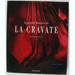 La grande histoire de la cravate (French Edition – by François Chaille (Author)