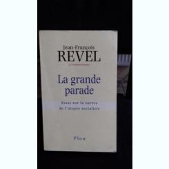 LA GRANDE PARADE - JEAN FRANCOIS REVEL