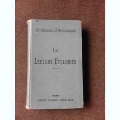 LA LECTURE EXPLIQUEE - GH. LEBAIGUE  (CARTE IN LIMBA FRANCEZA)