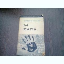 LA MAFIA - MARTIN W. DUYZINGS  (CARRTE IN LIMBA FRANCEZA)