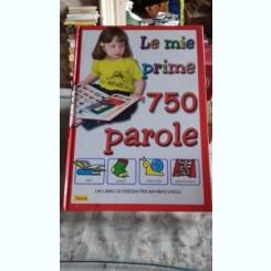 LA MIE PRIME 750 PAROLE   (PRIMELE MELE 750 DE CUVINTE)