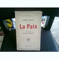 LA PAIX - ANDRE TARDIEU