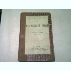 LA RESPONSABILITE PENALE - ADOLPHE LANDRY  (CARTE IN LIMBA FRANCEZA)