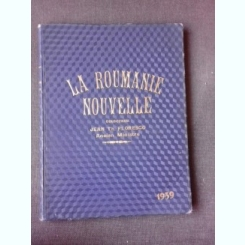 LA ROUMANIE NOUVELLE, NR.168-176/1939+177,178,179/1940  12 NUMERE COLIGATE, TEXT IN LIMBA FRANCEZA