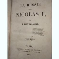 La Russie sous Nicholas 1- Ivvan Golovine/ carte in lb franceza 1845