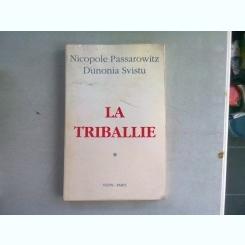 LA TRIBALLIE - NICOPOLE PASSAROWITZ