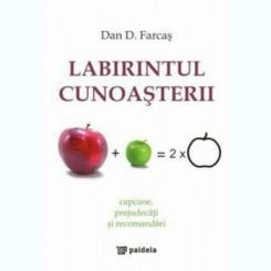 LABIRINTUL CUNOASTERII - DAN D. FARCAS