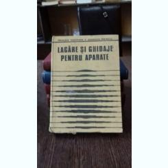 LAGARE SI GHIDAJE PENTRU APARATE - TRAIAN DEMIAN