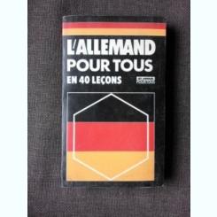 L'ALLEMAND POUR TOUS EN 40 LECONS