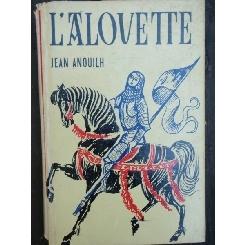 L'ALOVETTE - JEAN ANOUILH
