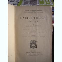L'ARCHÉOLOGIE GRECQUE DE MAXIME COLLIGNON  (ARHEOLOGIE GRACA)