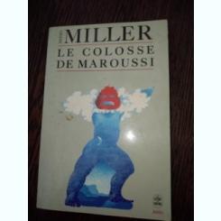 Le Colosse de Maroussi- Henry Miller