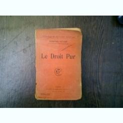 Le droit pur - Edmond Picard