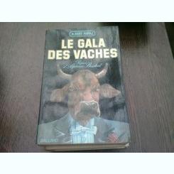 LE GALA DES VACHES - ALBERT PARAZ  (CARTE IN LIMBA FRANCEZA)