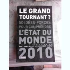 LE GRAND TOURNANT? - BERTRAND BADIE  (CARTE IN LIMBA FRANCEZA)