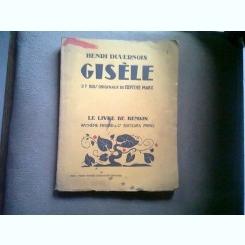 Le Livre de Demain : Gisèle; Henri Duvernois illustré par Berthe Marx, Woodcuts  (CARTEA DE MAINE, GISELE)