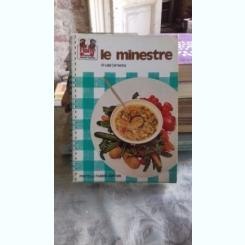 LE MINESTRE - LUIGI CARNASTRINA   (RETETE DE SUPE)