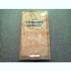 LE MOUVEMENT COMMUNISTE - JEAN BARROT  (CARTE IN LIMBA FRANCEZA)