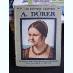 LE PEINTRES ILLUSTRES. A. DURER