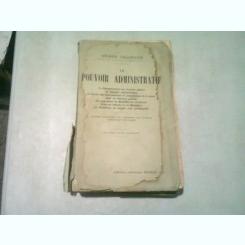 LE POUVOIR ADMINISTRATIF - HENRI CHARDON  (CARTE IN LIMBA FRANCEZA)
