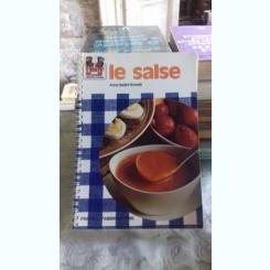 LE SALSE - ANNA BASLINI ROSSELLI  (retete de sosuri)