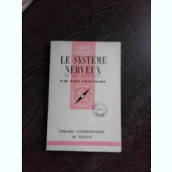 LE SYSTEME NERVEUX - PAUL CHAUCHARD  (CAARTE IN LIMBA FRANCEZA)