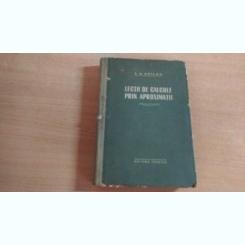 LECTII DE CALCULE PRIN APROXIMATII-A.N.KRILOV