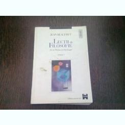 LECTII DE FILOSOFIE DE LA PLATON LA HEIDEGGER - JEAN BEAUFRET  VOL.2