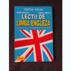 LECTII DE LIMBA ENGLEZA PENTRU NIVEL MEDIU SI AVANSAT - EDITH IAROVICI