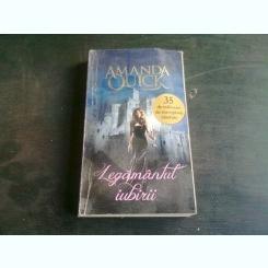 LEGAMANTUL IUBIRII - AMANDA QUICK