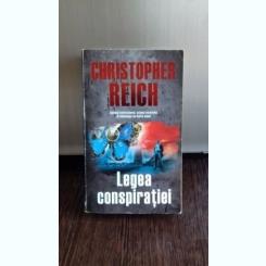 LEGEA CONSPIRATIEI - CHRISTOPHERREICH