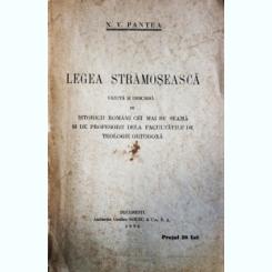 Legea Strămoșească, N.V. Pantea
