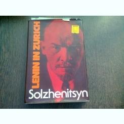LENIN IN ZURICH - SOLZHENITSYN  (CARTE IN LIMBA ENGLEZA)