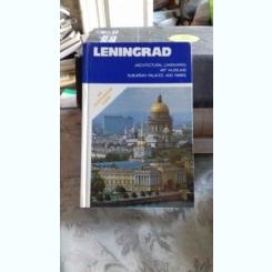 LENINGRAD. AN ILLUSTRATED GUIDE   (LENINGRAD. GHID ILUSTRAT)