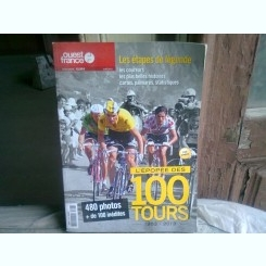 L'EPOPEE DES 100 TOURS 1903-2013  (EPOPEEA CICLISMULUI, TEXT IN LIMBA FRANCEZA)