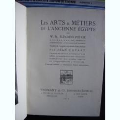LES ARTS et MÉTIERS DE L'ANCIENNE EGYPTE DE W.M. FLINDERS PETRIE  (ARTE SI MESERII IN EGIPTUL ANTIC)