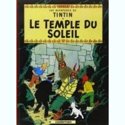 LES AVENTURES DE TINTIN. LE TEMPLE DU SOLEIL (CARTE CU BENZI DESENATE, TEXT IN LIMBA FRANCEZA, EDITIE FACSIMIL, IN CULORI)