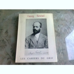 LES CAHIERS DU GRIF - GEORG SIMMEL  (CARTE IN LIMBA FRANCEZA)
